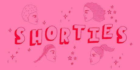 Shorties 002 tickets