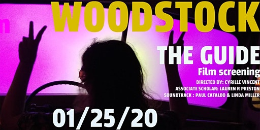 Woodstock  the Guide: Film Screening