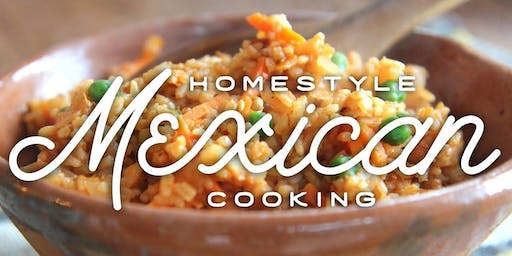 Homestyle Mexican Cooking Class