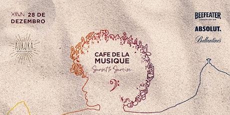 Cafe de La Musique @Xian Rio | Réveillon Aurora 2020 ingressos