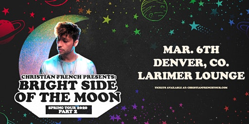 Christian French: Bright Side of the Moon Tour Part 2