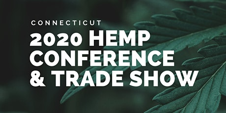 Connecticut Hemp Conference & Trade Show tickets