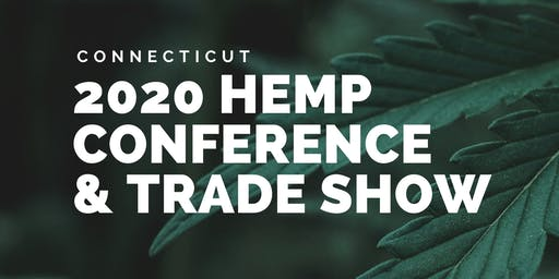 Connecticut Hemp Conference & Trade Show