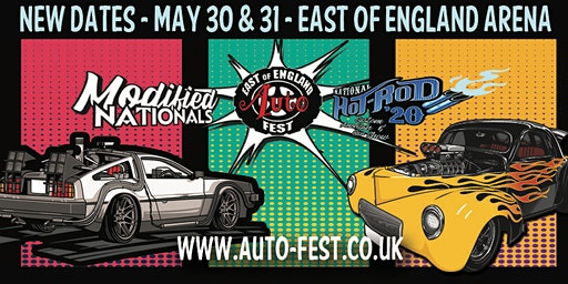 East of England AutoFest, East of England Arena, May 30 & 31.