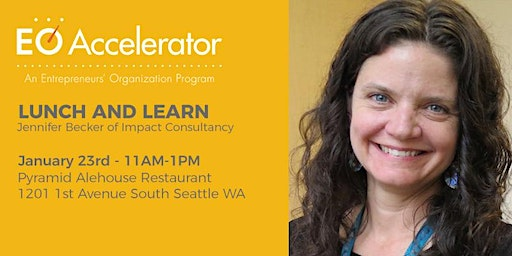 EO Accelerator Lunch and Learn with Jennifer Becker of Impact Consultancy - January 23rd