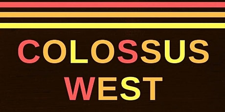 The 2020 Return of Colossus West!!! Big Band Directed by Levi Saelua tickets