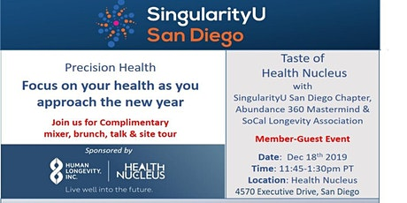 SingularityU San Diego Chapter Precision Medicine Event tickets