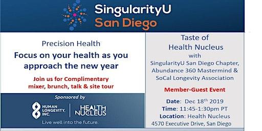 SingularityU San Diego Chapter Precision Medicine Event