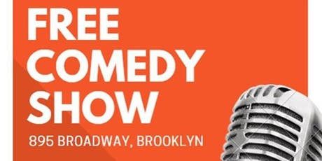 FREE COMEDY SHOW IN BROOKLYN tickets