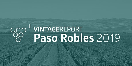 2019 Paso Robles Vintage Report tickets