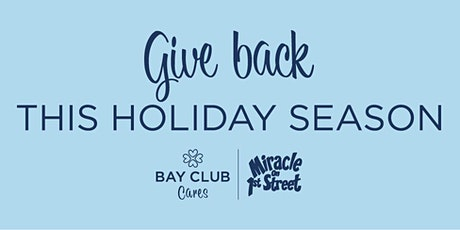 Bay Club Cares X Miracle on 1st Street tickets
