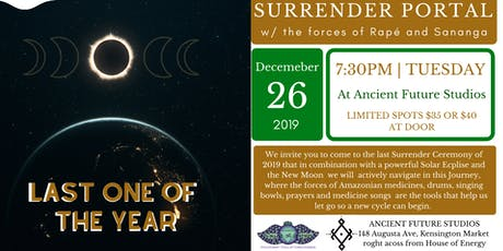 Solar Eclipse & New Moon  Surrender Portal Ceremony w/ the force of Rapé and Sananga tickets