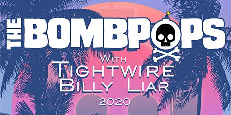The Bombpops • Tightwire • Billy Liar tickets