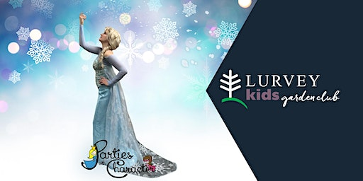 KIDS GARDEN CLUB: Winter Pals, Princesses and Plushies