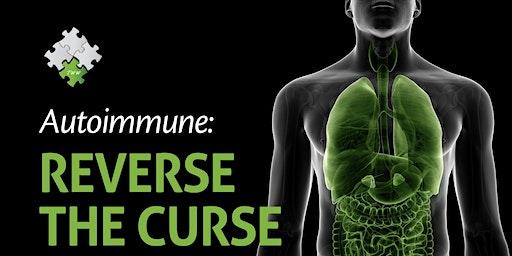 Online Autoimmune Webinar: Reverse The Curse
