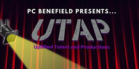 "PC Benefield ""Acting For A Cause with UTAP"" tickets"