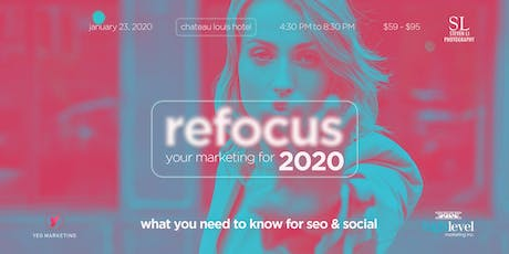 Refocus your marketing for 2020: What you need to know about SEO and Social tickets