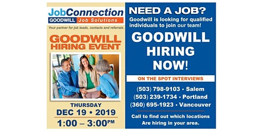 Goodwill is Hiring - Salmon Creek - 12/19/19