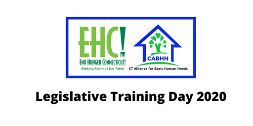 CT Alliance for Basic Human Needs (CABHN) Legislative Training Day
