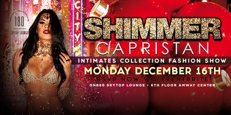 One80 Skytop Lounge • Shimmer Fashion Show • MON DEC 16 • Amway Center tickets