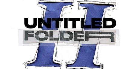 Untitled Folders 2: A Photo Exhibit By Danny Rivera & Shaun Llewellyn tickets