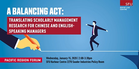A Balancing Act: Translating Scholarly Management Research for Chinese and English-speaking Managers tickets