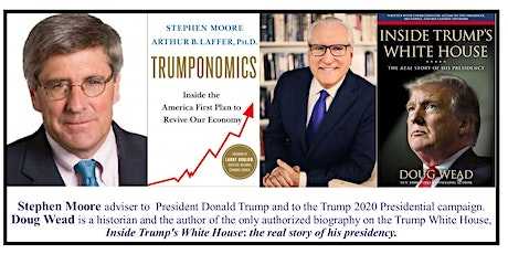 Road to 2020 Speaker Series - Stephen Moore & Doug Wead tickets