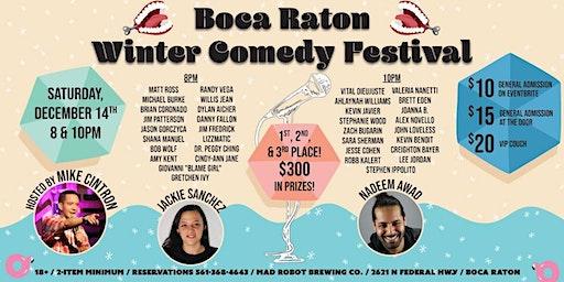 The Boca Raton Winter Comedy Festival 2019 at Mad Robot Brew!