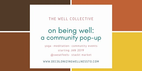 on being well: a community pop-up tickets