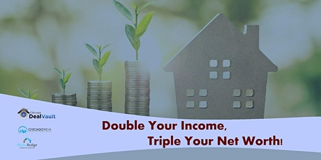 For Realtors: Double Your Income, Triple Your Net Worth tickets