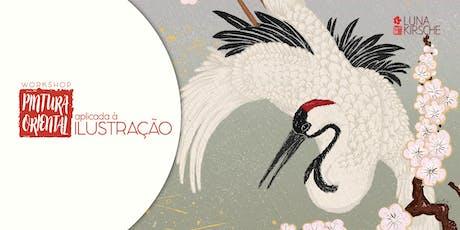 Workshop Pintura Oriental Aplicada à Ilustração bilhetes