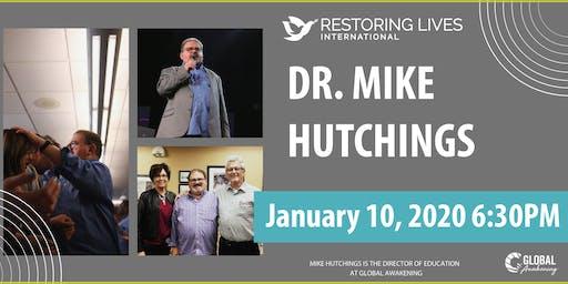 Dr. Mike Hutchings of Global Awakening