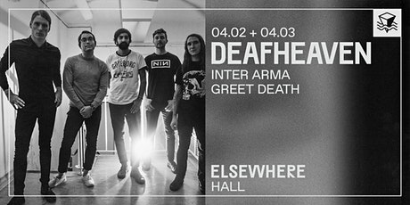 Deafheaven @ Elsewhere (Hall) tickets