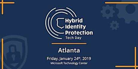 Hybrid Identity Protection Tech Day: Atlanta tickets