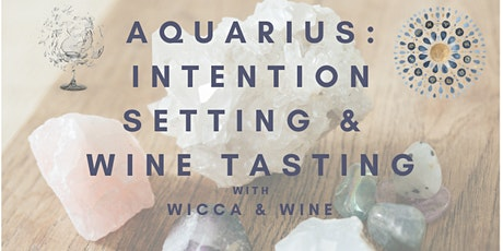 Wicca & Wine - Wine Tasting and Intention Setting for the New Zodiac Season tickets