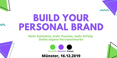 Mehr Kontakte, mehr Passion, mehr Erfolg: Deine eigene Personenmarke