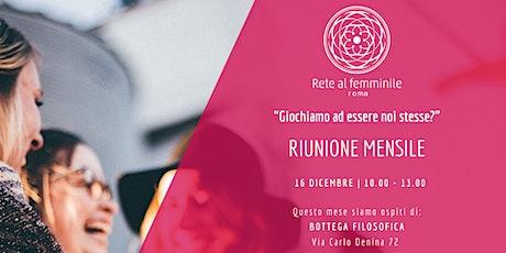 Riunione Rete al Femminile - Dicembre biglietti