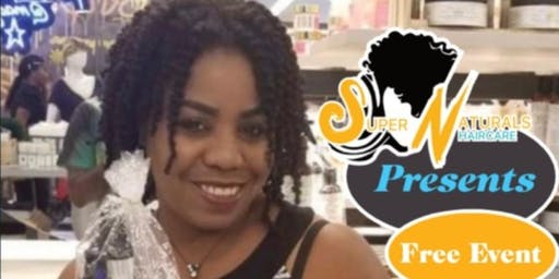 I'm Natural...Now What! FREE Natural Hair Class Event