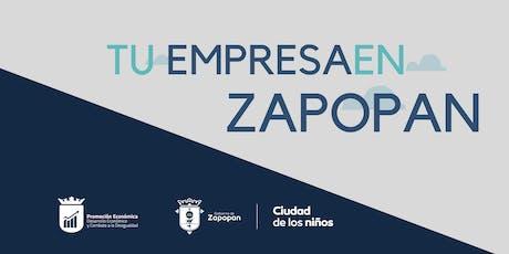 """Sesión Informativa """"Tu Empresa en Zapopan"""" entradas"""
