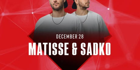Matisse & Sadko at Temple Discounted Guestlist - 12/28/2019 tickets