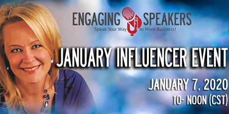 Engaging Speakers January 2020 Influencer Event tickets