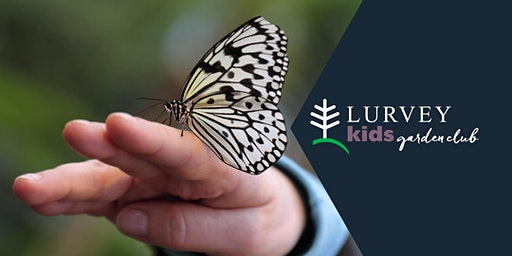KIDS GARDEN CLUB: Let the Butterflies Fly