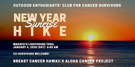 Outdoor Enthusiasts' Club for Cancer Survivors: New Year Sunrise Hike tickets