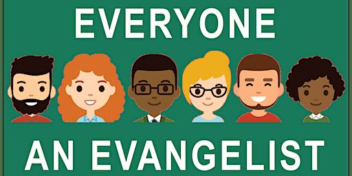 Everyone An Evangelist