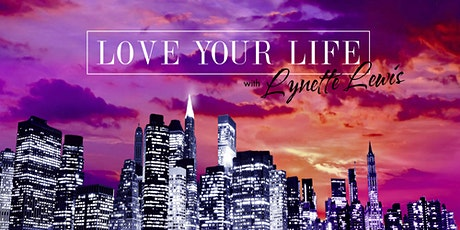 Love Your Life tickets