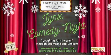"Busboys and Poets presents ""JYNX"" Comedy Night | Brookland | December 18, 2019 | Hosted by Gigi Modrich tickets"