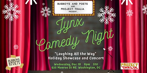 "Busboys and Poets presents ""JYNX"" Comedy Night 