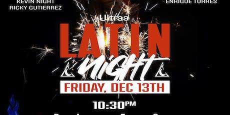 Ultraa Latin Night tickets