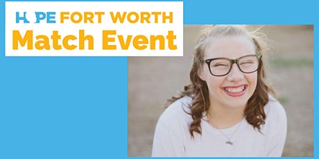 Hope Fort Worth Match Event - Hood Co tickets
