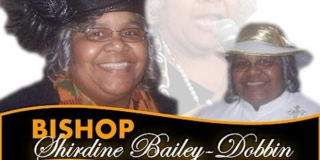 Bishop Shirdine Bailey-Dobbin 71st Birthday Celebration tickets